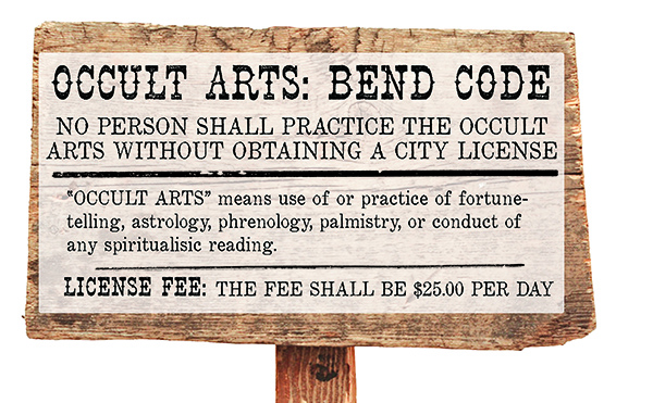 Until 1986, psychics were required to pay a $250 per day licensing fee to practice in Bend. Illustration by Jessie Czopek.